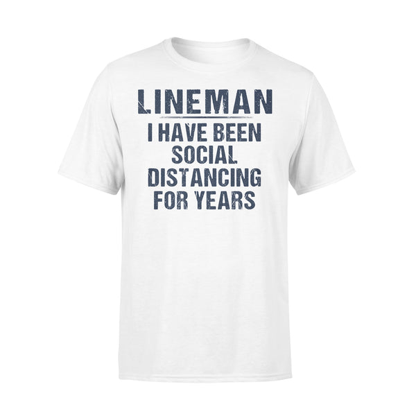 Lineman I Have Been Social Distancing For Years 2020 Shirt L By AllezyShirt