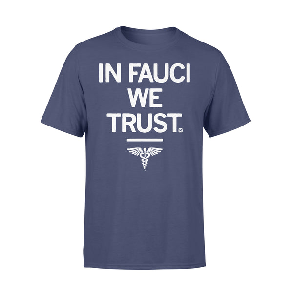 In Fauci We Trust Medical Shirt XL By AllezyShirt