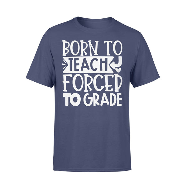 Born To Teach Forced To Grade Heart Shirt XL By AllezyShirt