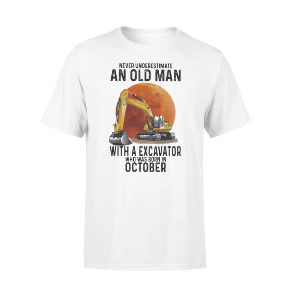 Never Underestimate An Old Man With A Excavator Who Was Born In October Blood Moon T-shirt L By AllezyShirt
