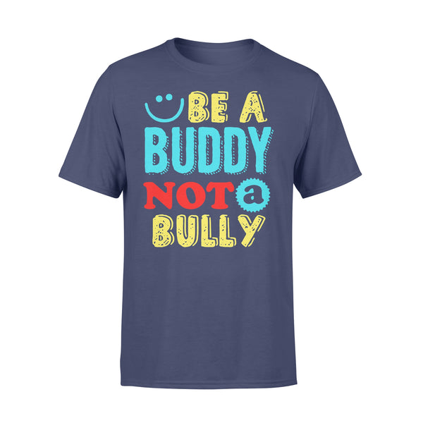 Be A Buddy Not A Bully XL By AllezyShirt