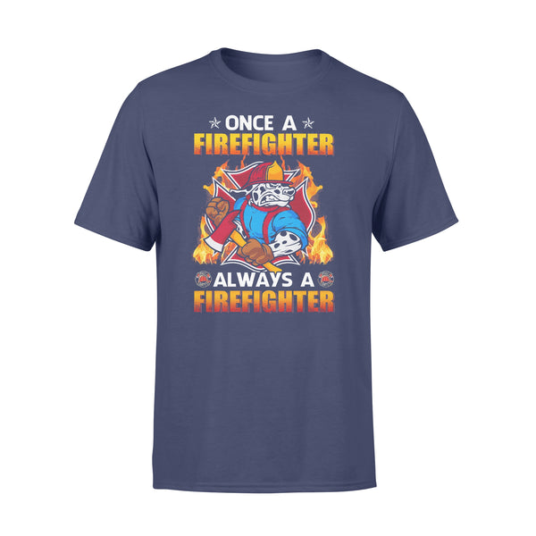 Once Firefighter Always A Firefighter T-shirt XL By AllezyShirt