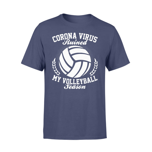 Corona Virus Ruined My Volleyball Season Shirt XL By AllezyShirt
