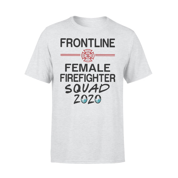 Frontline Female Firefighter Squad 2020 Mask T-shirt XL By AllezyShirt
