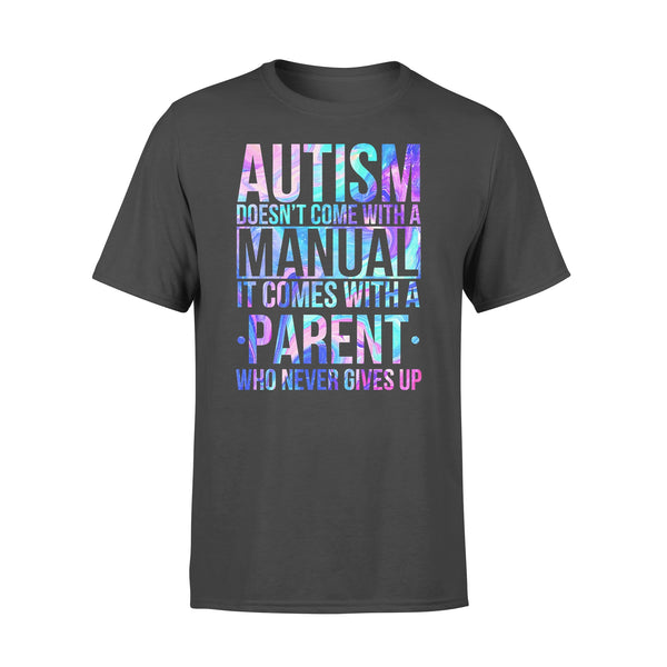 Autism Doesn't Come With A Manual It Comes With A Parent Colorful T-shirt L By AllezyShirt