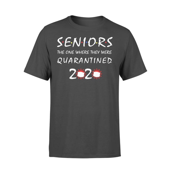 Seniors The One Where They Quarantined Shirt L By AllezyShirt