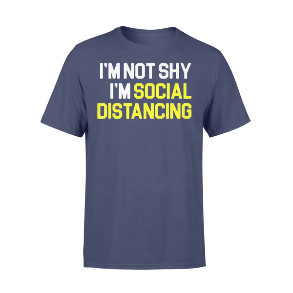 I'm Not Shy I'm Practicing Social Distancing Shirt XL By AllezyShirt