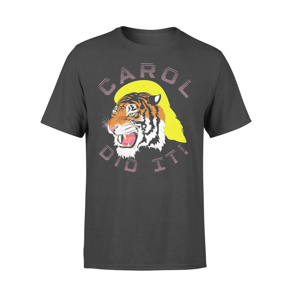 Carole Did It #caroledidit Shirts