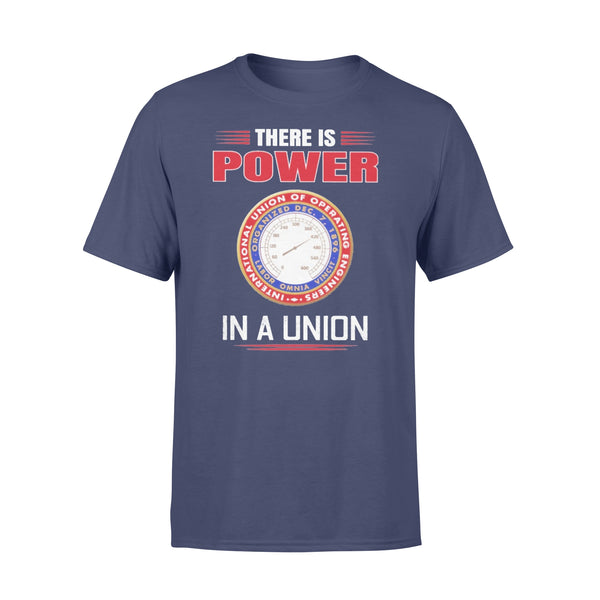 International Union Of Operating Engineers There Is Power In A Union T-shirt XL By AllezyShirt