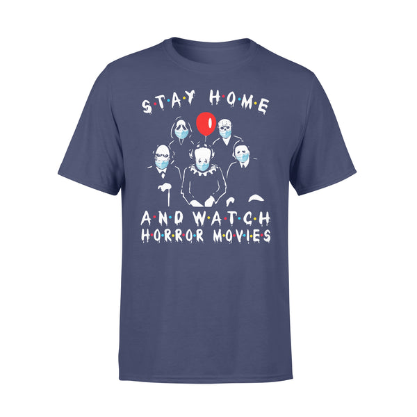 Stay Home And Watch Horror Movies Shirt XL By AllezyShirt