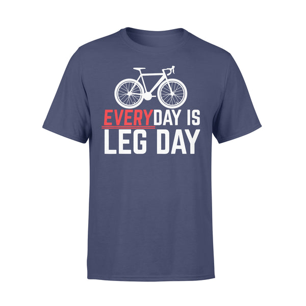 Cycling Everyday Is Leg Day T-shirt XL By AllezyShirt