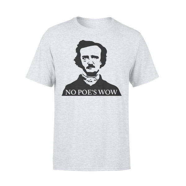 No Poe's Wow T-shirt XL By AllezyShirt