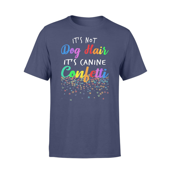 It's Not Dog Hair It's Canine Confetti 2020 Shirt XL By AllezyShirt