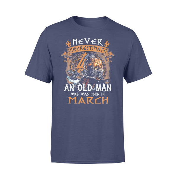 Never Underestimate An Old Viking Man Who Was Born In March T-shirt XL By AllezyShirt