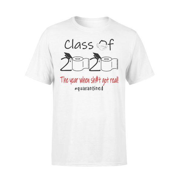 Class Of 2020 The Year When Shit Got Real #quarantined Shirt L By AllezyShirt