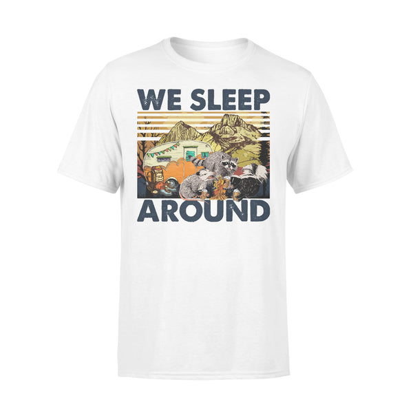 Trash Animals Camping Lovers We Sleep Around Camp Life T-shirt L By AllezyShirt