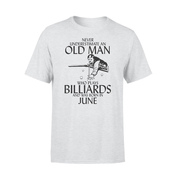Never Underestimate An Old Man Who Plays Billiards And Was Born In June Shirt XL By AllezyShirt