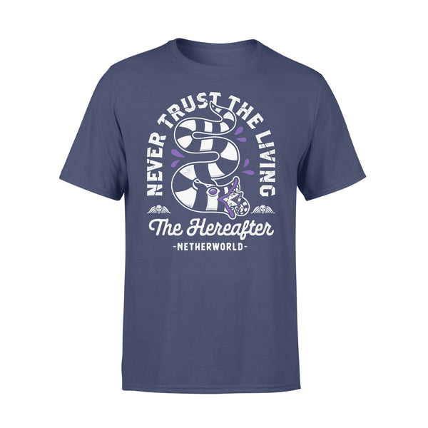 Never Trust The Living The Hereafter Netherworld T-shirt XL By AllezyShirt