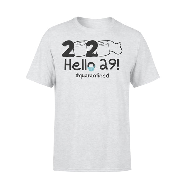 2020 Hello 29 #quarantined Shirt XL By AllezyShirt