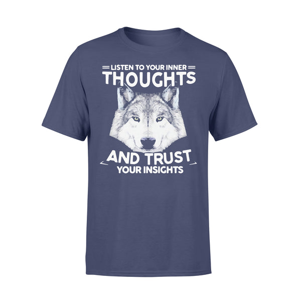 Listen To Your Inner Thoughts And Trust Your Insights T-shirt XL By AllezyShirt