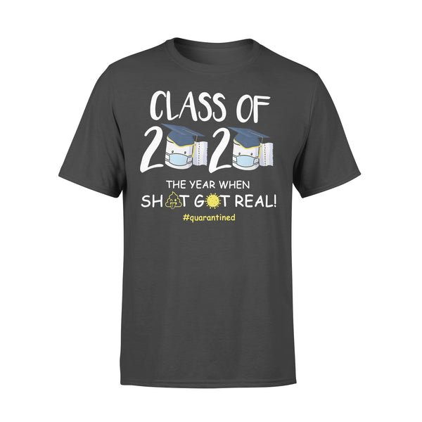 Funny Class Of 2020 The Year When Shit Got Real #quarantined Shirt L By AllezyShirt