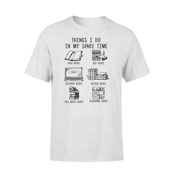 Things I Do In My Spare Time Read Books Buy Books T-shirt XL By AllezyShirt