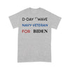D-Day First Wave Navy Veteran For Biden T-shirt XL By AllezyShirt