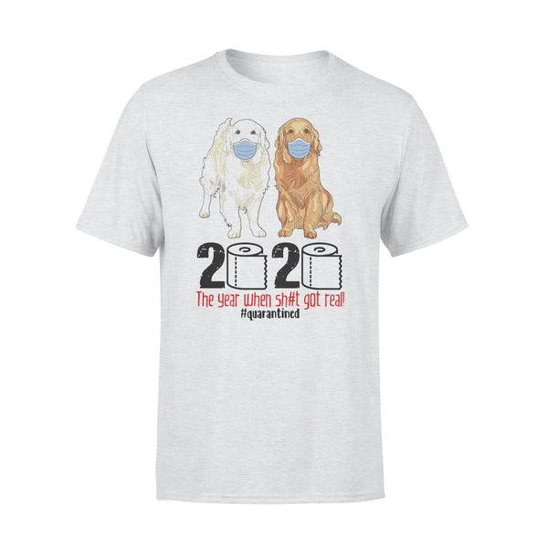 Golden 2020 The Year When Shit Got Real T-shirt XL By AllezyShirt
