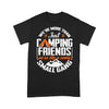 Campfire We're More Than Just Camping Friends We're Like A Really Small Gang T-shirt L By AllezyShirt