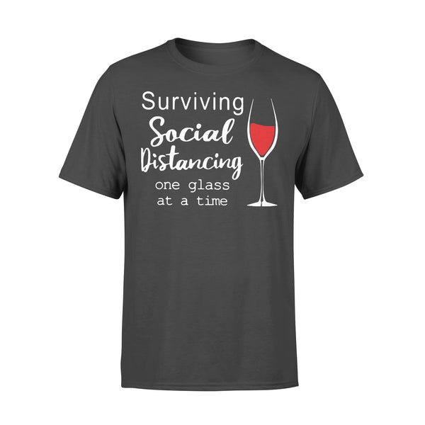 Surviving Social Distancing One Glass At A Time T-shirt L By AllezyShirt