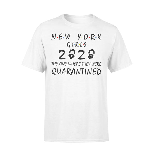 New York Girls 2020 The One Where They Were Quarantined Shirt L By AllezyShirt