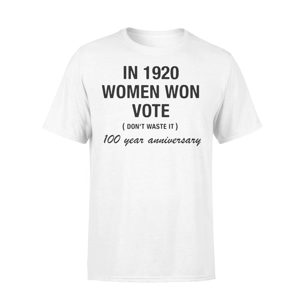 In 1920 Women Won Vote 100 Year Anniversary T-shirt L By AllezyShirt