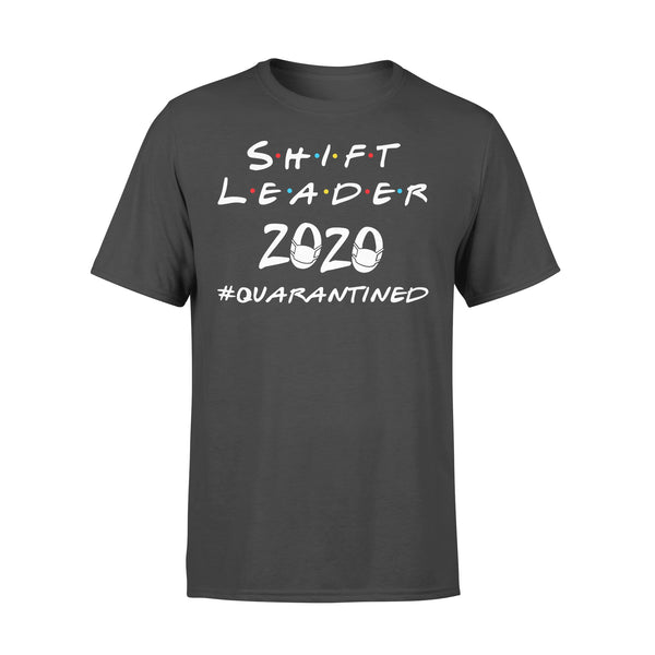 Shift Leader 2020 #quarantined Shirt L By AllezyShirt