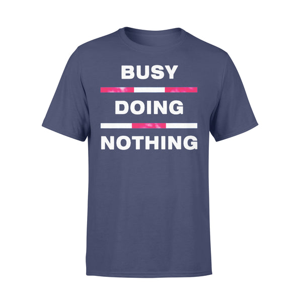 Busy Doing Nothing Shirt XL By AllezyShirt