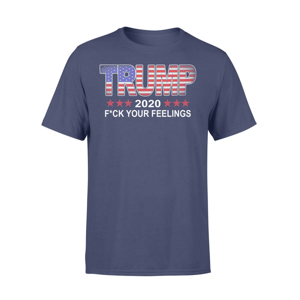 Trump 2020 Fuck Your Feelings T-shirt XL By AllezyShirt
