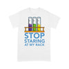 Chemistry Stop Staring At My Rack T-shirt L By AllezyShirt