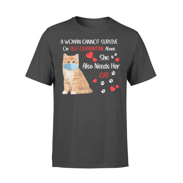 A Woman Cannot Survive On Self-Quarantine Alone She Also Needs Her Cat Heart Covid-19 T-shirt L By AllezyShirt