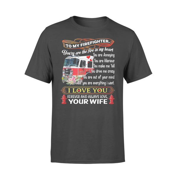 To My Firefighter You're The Fire In My Heart I Love You Forever And Always Your Wife T-shirt L By AllezyShirt