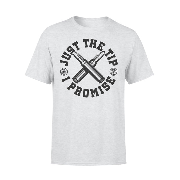 Just The Tip I Promise Bullet T-shirt XL By AllezyShirt