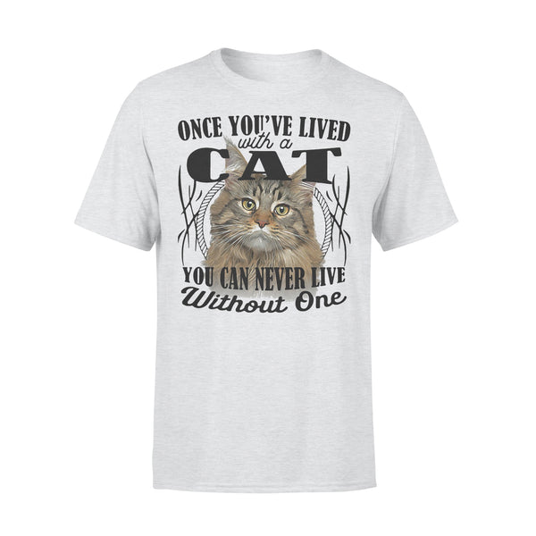 Once You've Lived With A Cat You Can Never Live Without One T-shirt XL By AllezyShirt