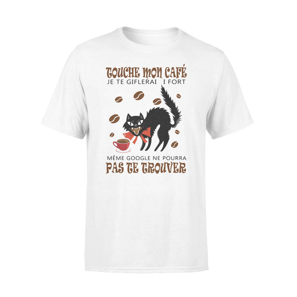 Cat Touche Mon Cafe Je Te Giflerai Si Fort T-shirt S By AllezyShirt