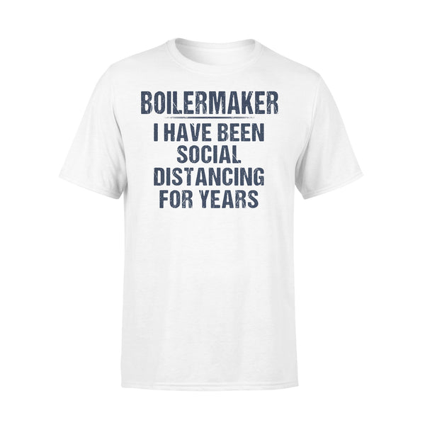 Boilermaker I Have Been Social Distancing For Years Shirt L By AllezyShirt