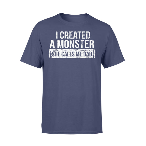 I Created A Monster She Calls Me Dad T-shirt XL By AllezyShirt