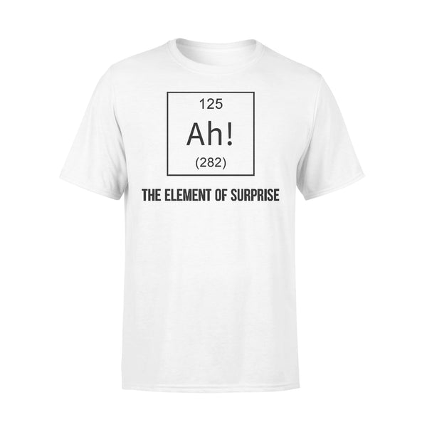 Chemistry Ah The Element Of Surprise T-shirt L By AllezyShirt