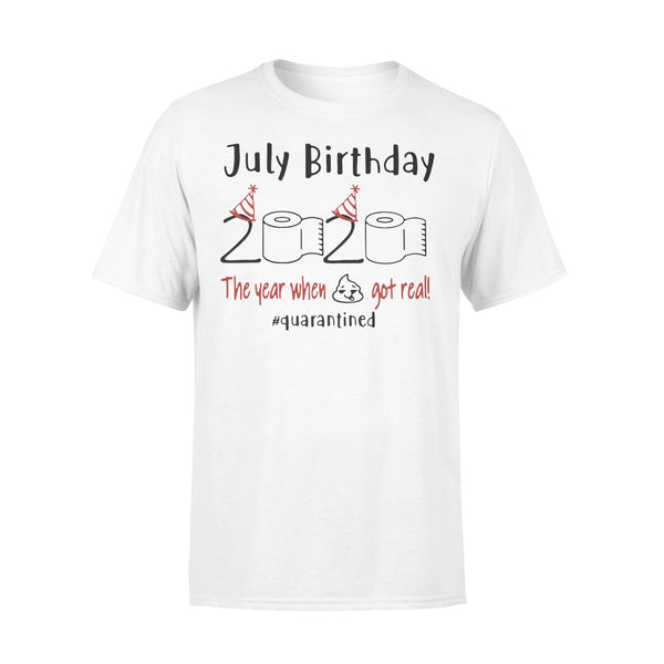 July Birthday 2020 The Year When Got Real #quarantined Shirt L By AllezyShirt