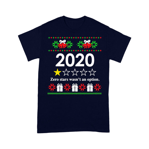 2020 Zero Stars Wasn't An Option Ugly Christmas T-shirt M By AllezyShirt