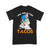 Will Shear For Tacos T-shirt
