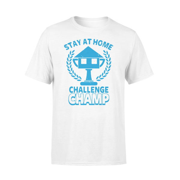 Stay At Home Challenge Champs Shirt L By AllezyShirt