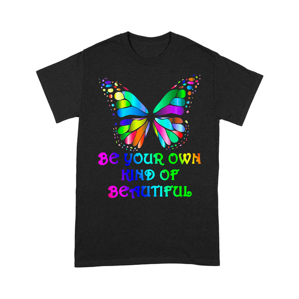 Be Your Own Kind Of Beautiful Butterfly T-shirt S By AllezyShirt
