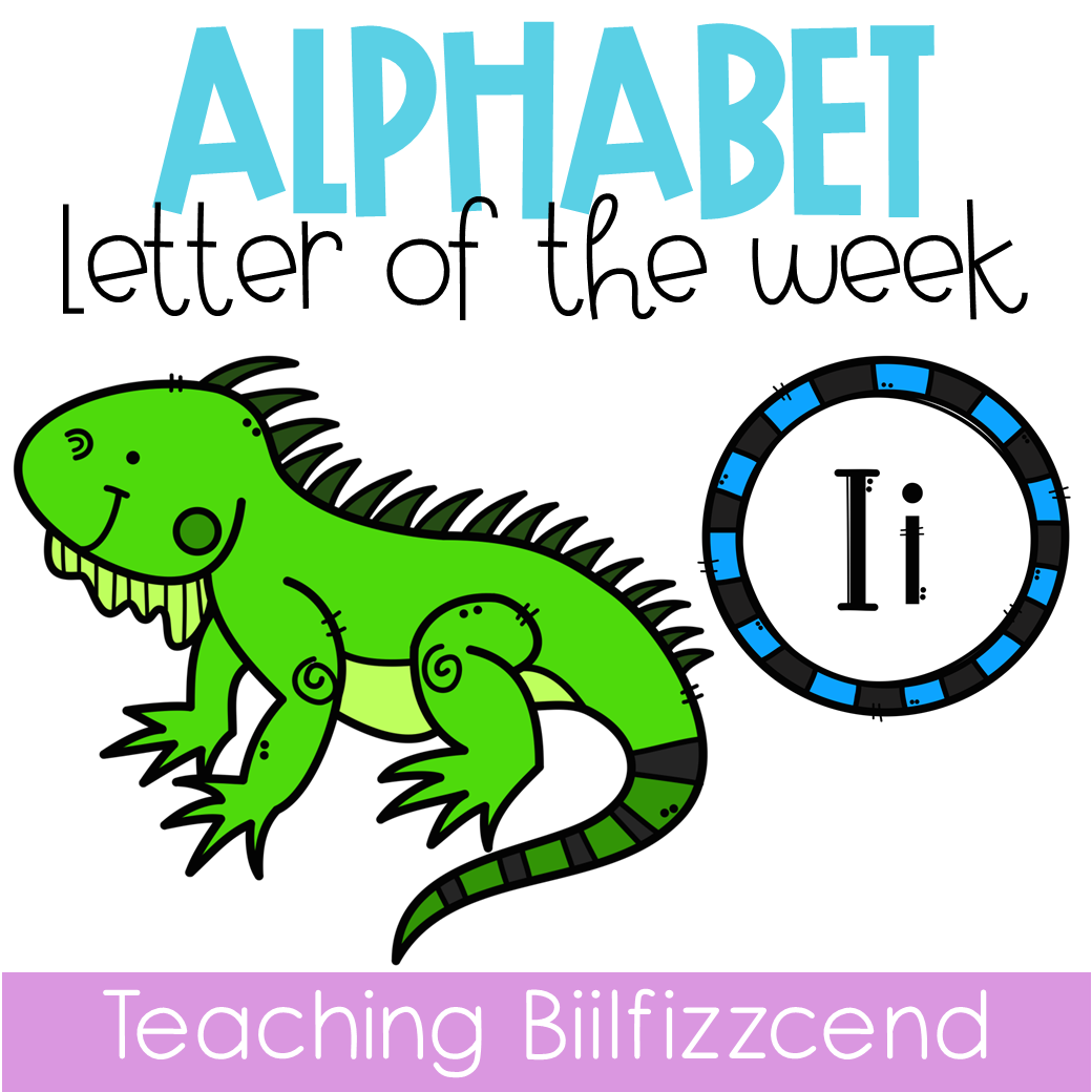 Alphabet Letter of the Week I